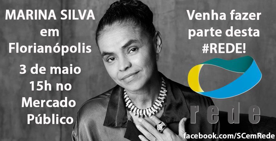Marina Silva participa de atividades da Rede Sustentabilidade em Florianópolis