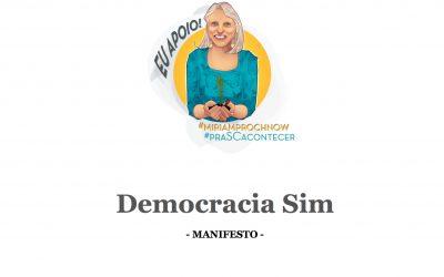 Miriam reafirma o chamado da Democracia